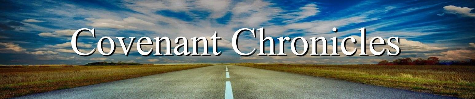 Covenant Chronicles with Chris Lovett